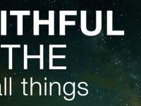 Be Faithful Over A Little