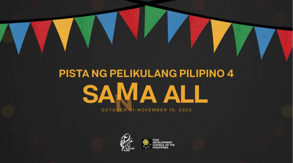 """""""PPP4, Sama All"""" the festival's new slogan is a play on the famous """"sana all"""" catchphrase to indicate offerings from different film fests united in one platform."""